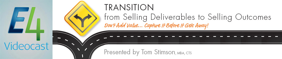 Transition from Selling Deliverables to Selling Outcomes