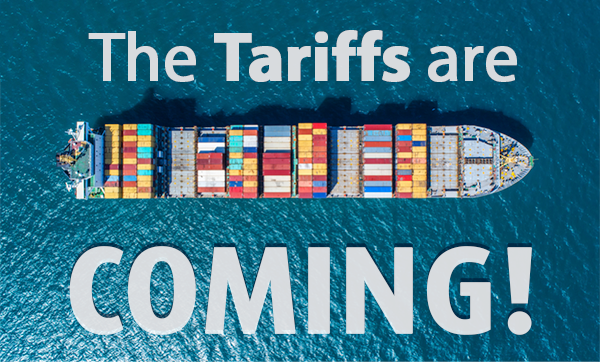 The Tariffs are coming